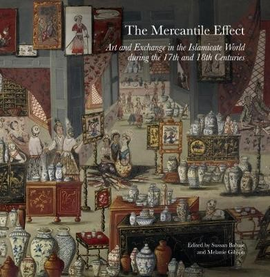 The Mercantile Effect - On Art and Exchange in the Islamicate World During the 17th and 18th Centuries - pr_283668