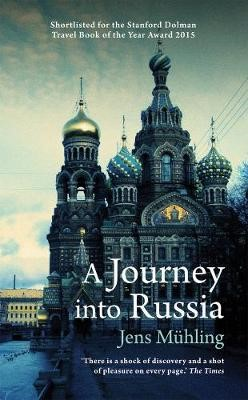 A Journey into Russia -