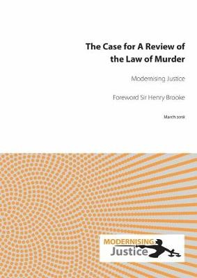 The Case for A Review of the Law of Murder - pr_307474
