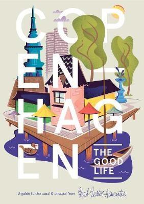 Copenhagen: The Good Life -