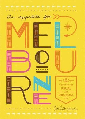 An Appetite For Melbourne -