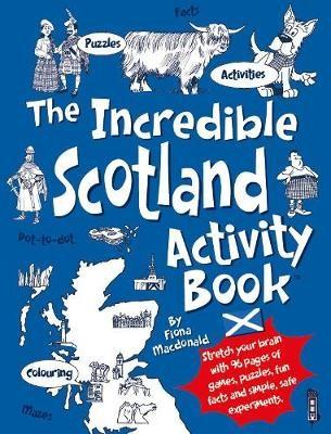 The Incredible Scotland Activity Book -