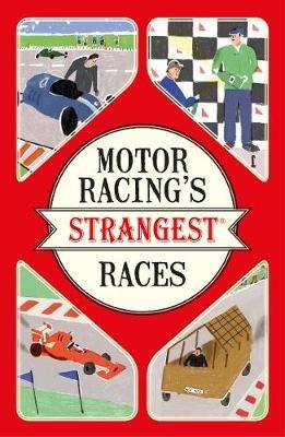 Motor Racing's Strangest Races -