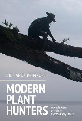 Modern Plant Hunters -