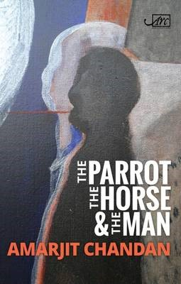 The Parrot, the Horse and the Man -