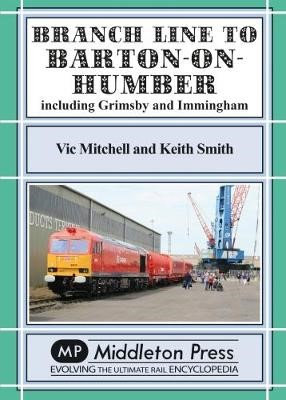 Branch Lines North Of Grimsby -