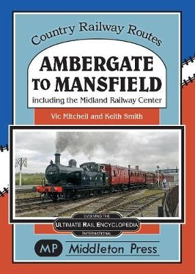 Ambergate To Mansfield -