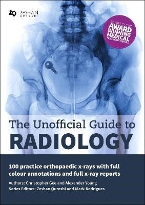 The Unofficial Guide to Radiology -