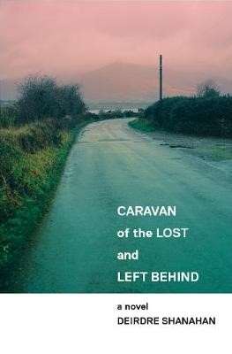 Caravan of The Lost and Left Behind -