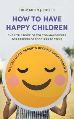 How to Have Happy Children -