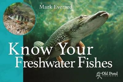 Know Your Freshwater Fishes - pr_91883