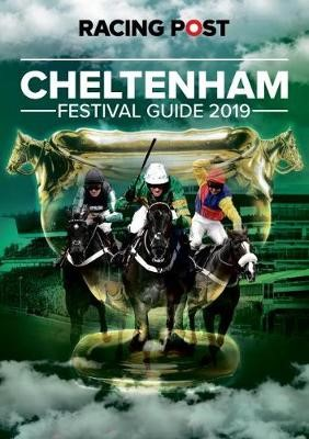 Racing Post Cheltenham Festival Guide 2019 - pr_38694