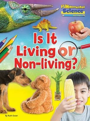 Fundamentals of Science Key Stage 1: Is it Living or Non-Living? - pr_71665