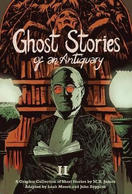 Ghost Stories of an Antiquary, Vol. 2 -