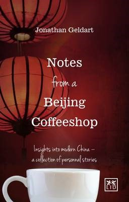 Notes from a Beijing Coffeeshop -