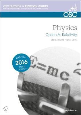 IB Physics Option A: Relativity -