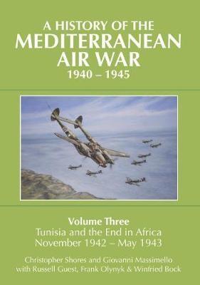 A History of the Mediterranean Air War, 1940-1945 -