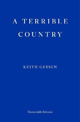 A Terrible Country -