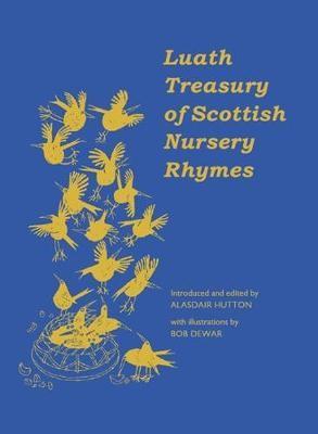 The Luath Treasury of Scottish Nursery Rhymes - pr_168995