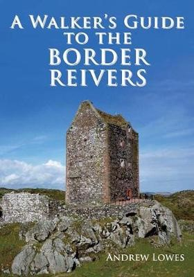 Walkers Guide to the Border Reivers - pr_17405