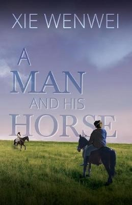 A Man and his Horse -