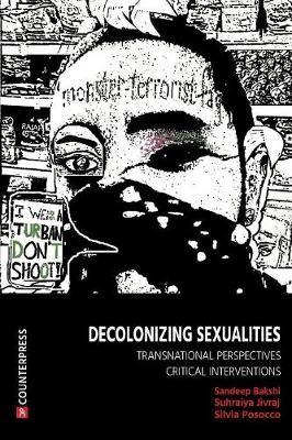 Decolonizing Sexualities -