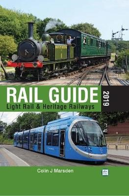 abc Rail Guide 2019: Light Rail & Heritage Railway -