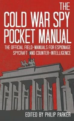 The Cold War Spy Pocket Manual - pr_251576