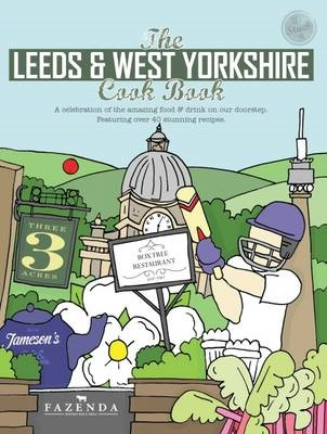 The Leeds & West Yorkshire Cook Book -