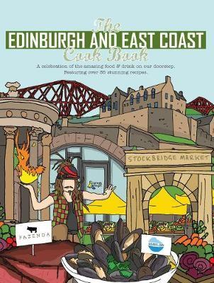 The Edinburgh and East Coast Cook Book -