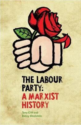 The Labour Party: A Marxist History - pr_119075