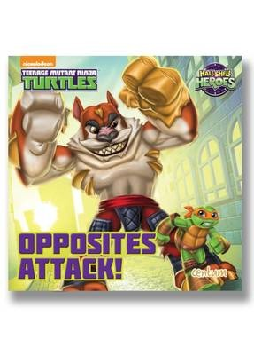 Half-Shell Heroes Opposites Attack! -