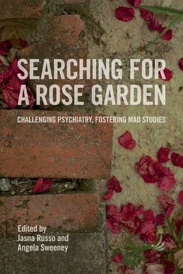 Searching for a Rose Garden -