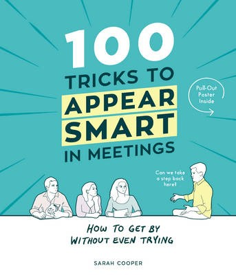 100 Tricks to Appear Smart In Meetings -