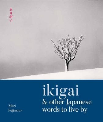 Ikigai & Other Japanese Words to Live By - pr_119079