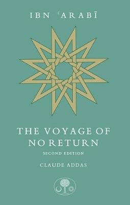 Ibn 'Arabi: The Voyage of No Return - pr_287896