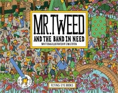 Mr Tweed and the Band in Need -