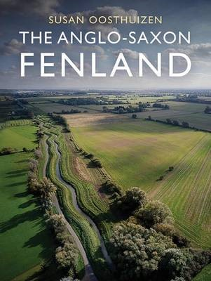 The Anglo-Saxon Fenland -