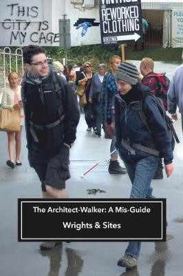 The Architect-Walker -