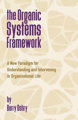 The Organic Systems Framework -
