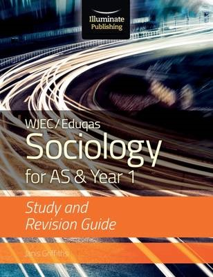 WJEC/Eduqas Sociology for AS & Year 1: Study & Revision Guide - pr_209603