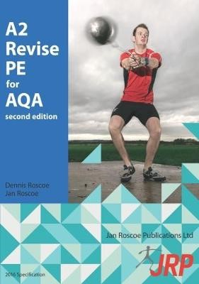 A2 Revise PE for AQA -