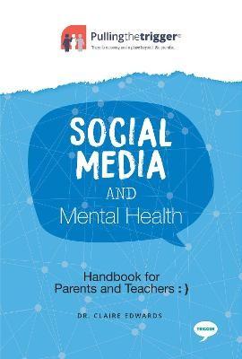 Social Media and Mental Health - Handbook for Parents and Teachers - pr_297667