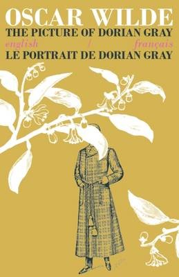 The Picture of Dorian Gray / Le Portrait de Dorian Gray -