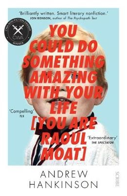 You Could Do Something Amazing with Your Life [You Are Raoul Moat] - pr_118848