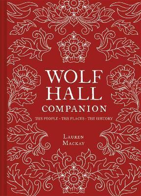 Wolf Hall Companion -