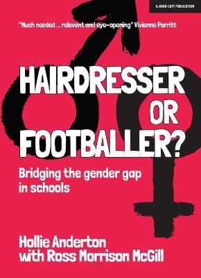 Hairdresser or Footballer -