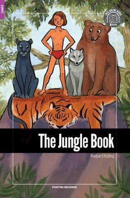 The Jungle Book - Foxton Reader Level-2 (600 Headwords A2/B1) with free online AUDIO -