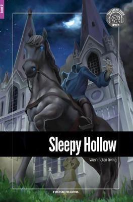Sleepy Hollow - Foxton Reader Level-2 (600 Headwords A2/B1) with free online AUDIO -
