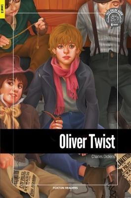 Oliver Twist - Foxton Reader Level-3 (900 Headwords B1) with free online AUDIO -
